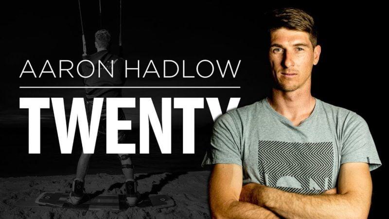 Aaron Hadlow – TWENTY